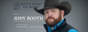 Jody Booth @ South Texas Ice House