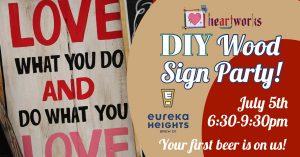 DIY Wood Sign Party @ Eureka Heights! @ Eureka Heights Brew Co.