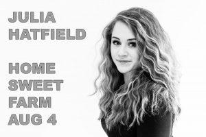Julia Hatfield @ Home Sweet Farm Market