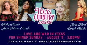 Texas Country Chicks with Holly Tucker/Jade Marie Patek/ Sarah Hobbs & Jenn Ford @ Love and War