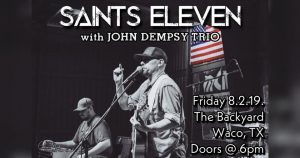 Saints Eleven @ The Backyard Bar and Stage and Grill