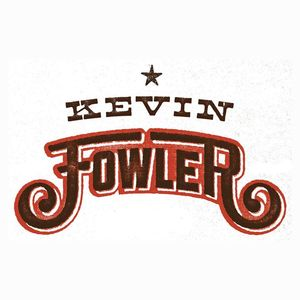 Kevin Fowler @ 5D Steakhouse & Lounge