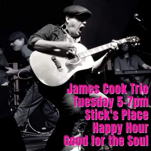 James Cook @ Stick's Place