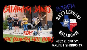 The Calamity Janes and The Country Hell Bears @ Rattle Snake Ballroom