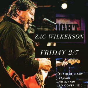 Zac Wilkerson @ The Blue Light - Dallas