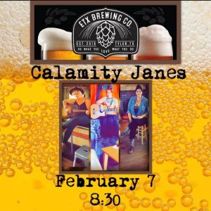 The Calamity Janes @ East Texas Brewing