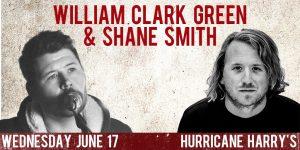 William Clark Green/Shane Smith @ Hurricane Harry's