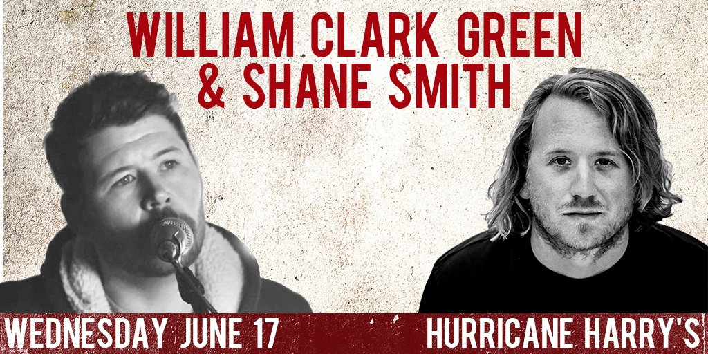 William Clark Green/Shane Smith