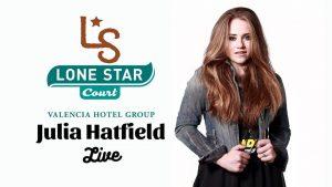 Julia Hatfield @ Lone Star Court