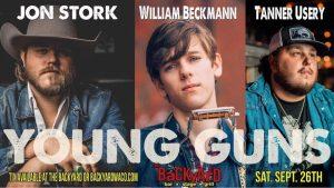 Young Guns - Jon Stork; William Backman & Tanner Usrey @ The Backyard Bar Stage & Grill