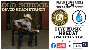 David Adam Byrnes - Live Music Monday @ Facebook Live and on Tune In