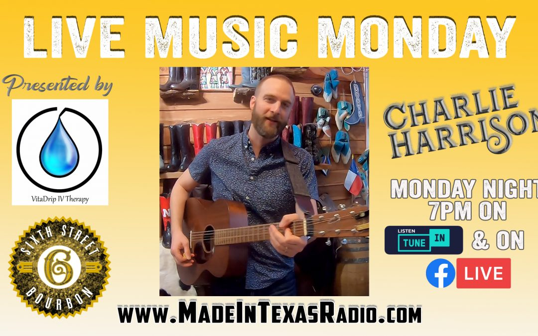 Charlie Harrison – Live Music Monday