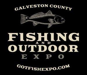 Galveston County Fishing & Outdoor Expo @ Galveston County Fairgrounds