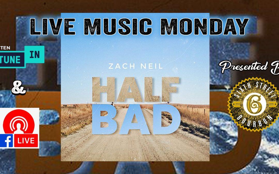 Zach Neil – Live Music Monday